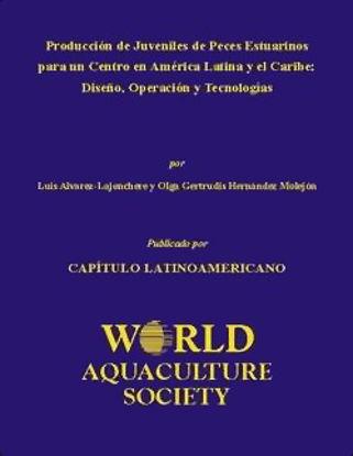 Picture of Producción de Juveniles de Peces Estuarinos para un Centro en América Latina y el Caribe: