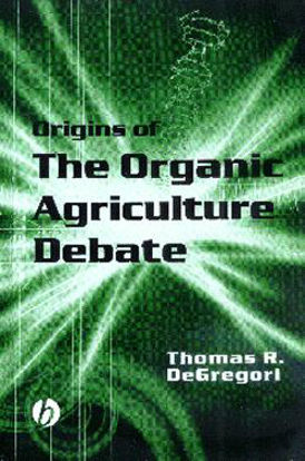 Picture of The Origins of the Organic Agriculture Debate