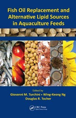 Picture of Fish Oil Replacement and Alternative Lipid Sources in Aquaculture Feeds