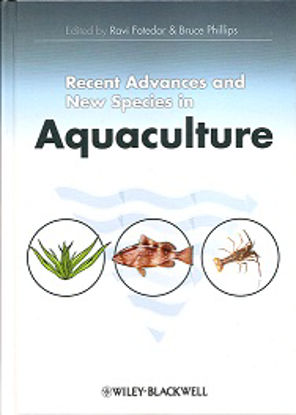 Picture of Recent Advances and New Species in Aquaculture