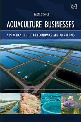 Picture of Aquaculture Businesses: A Practical Guide to Economics and Marketing